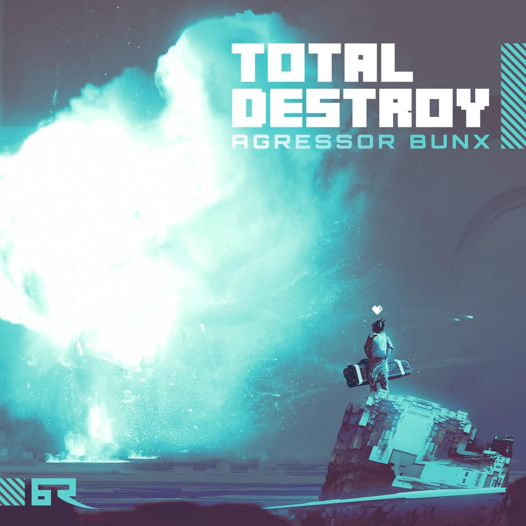BT048 - Agressor Bunx - Total Destroy