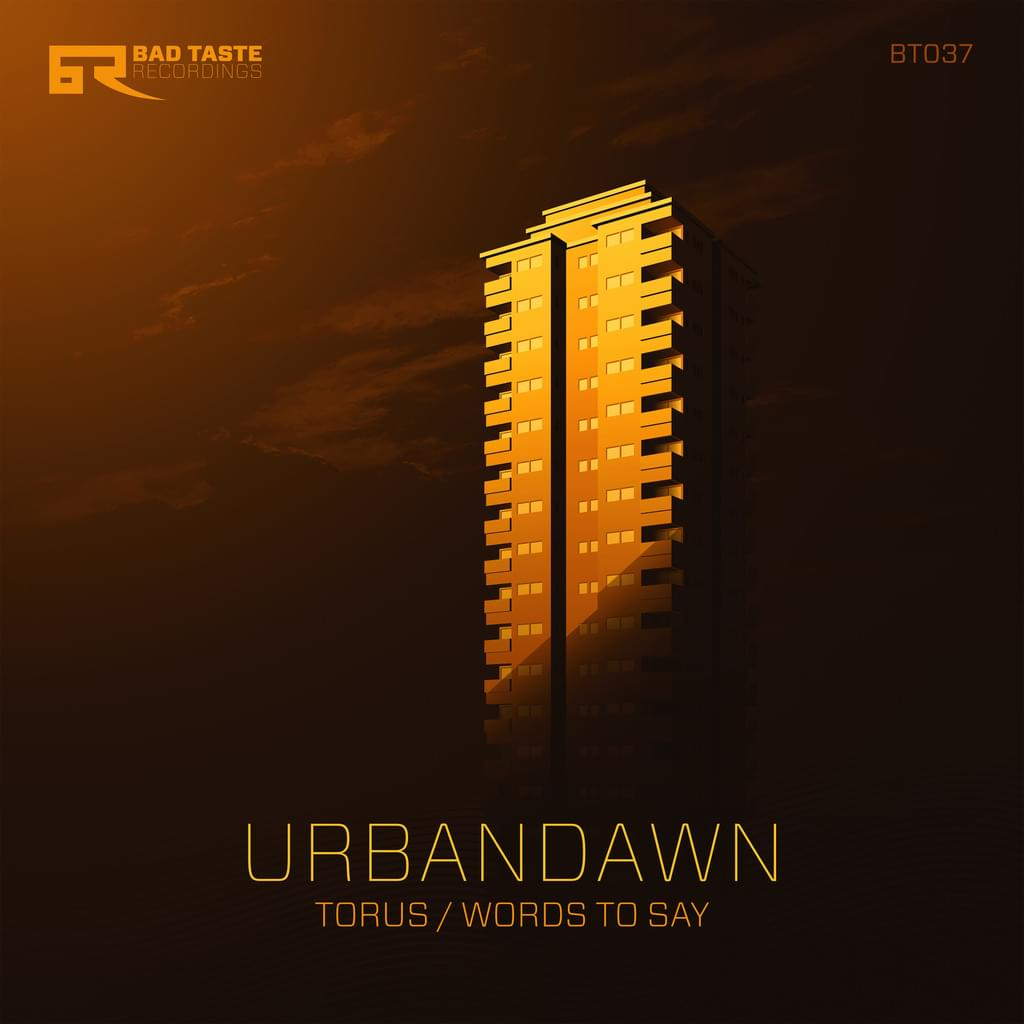 BT037 - Urbandawn - Torus / Words to Say