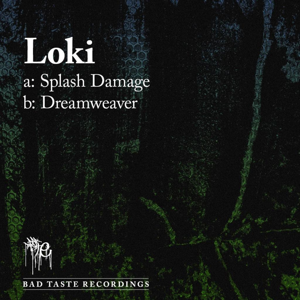 BT006 - Loki - Splash Damage / Dreamweaver