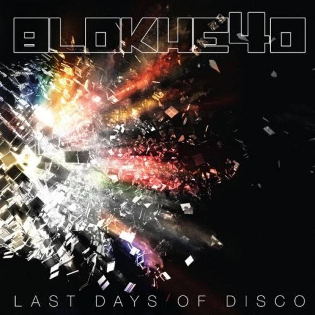 BT005 - Blokhe4d - Last Days Of Disco
