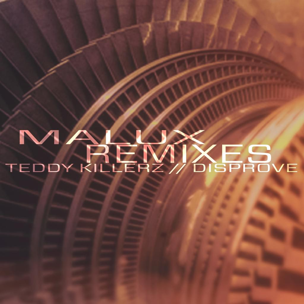 MALUX REMIXES