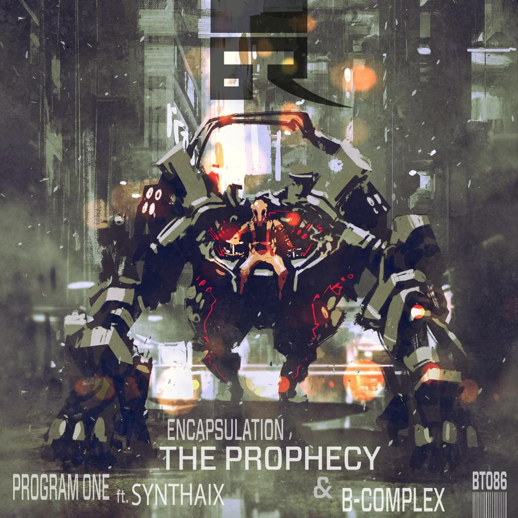 The Prophecy ft. B-Complex / Synthaix