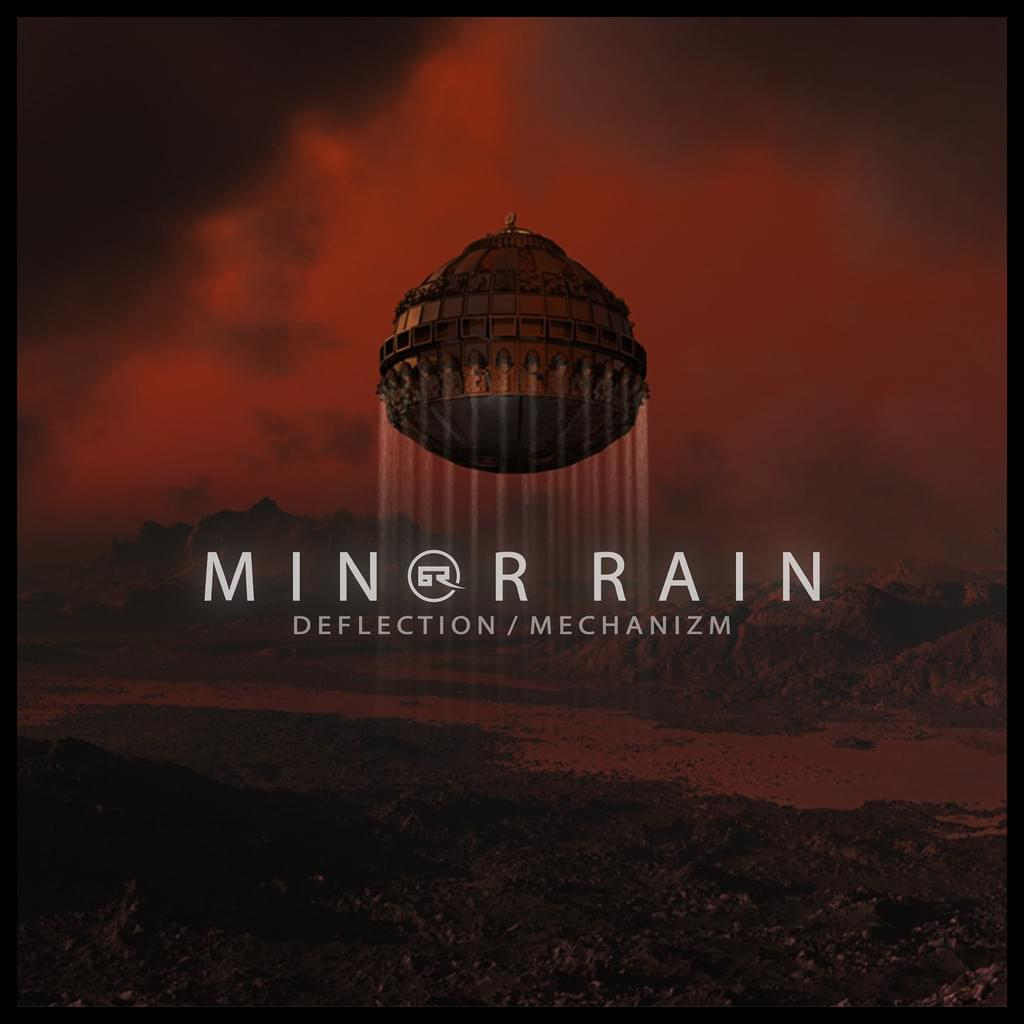 Minor Rain : Deflection / Mechanizm