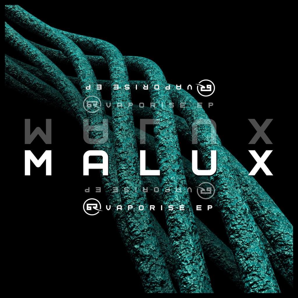 MALUX : Vaporise EP