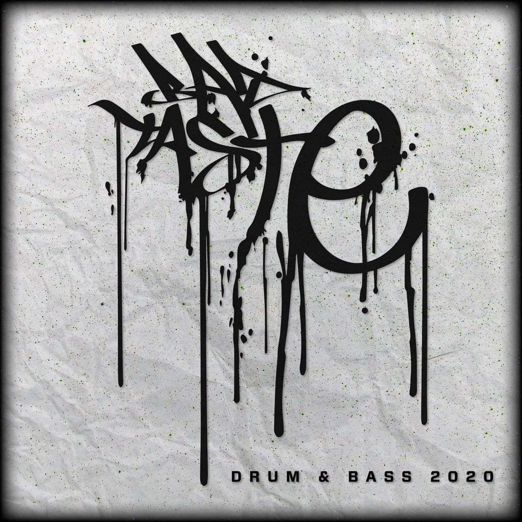 Bad Taste Drum & Bass 2020