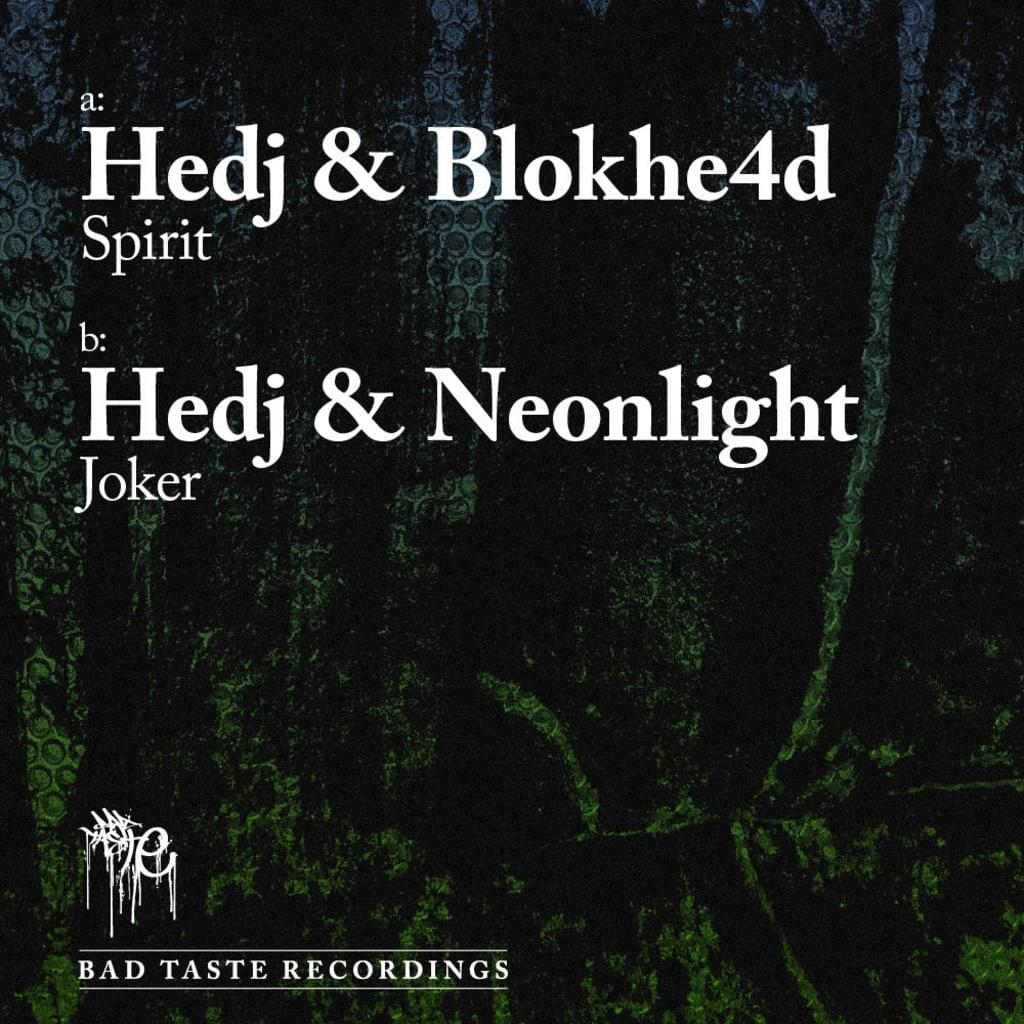 BT011 - Hedj : Blokhe4d : Neonlight - Spirit / Joker