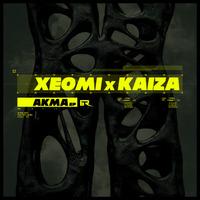 XEOMI & KAIZA - Akma EP