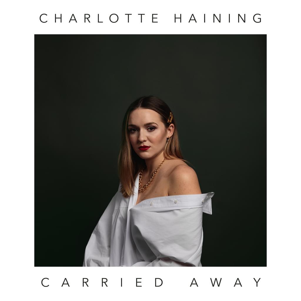 Charlotte Haining - Carried Away
