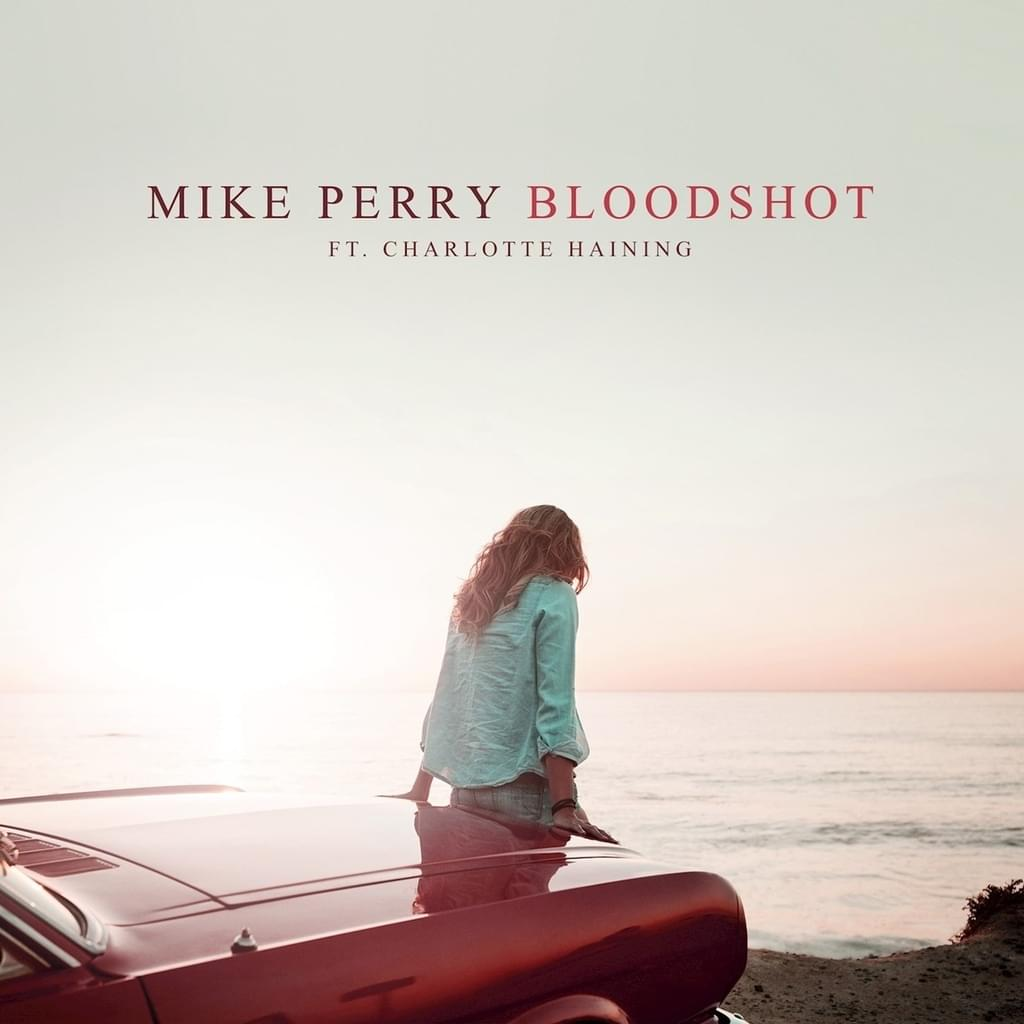 Mike Perry, Charlotte Haining - Bloodshot