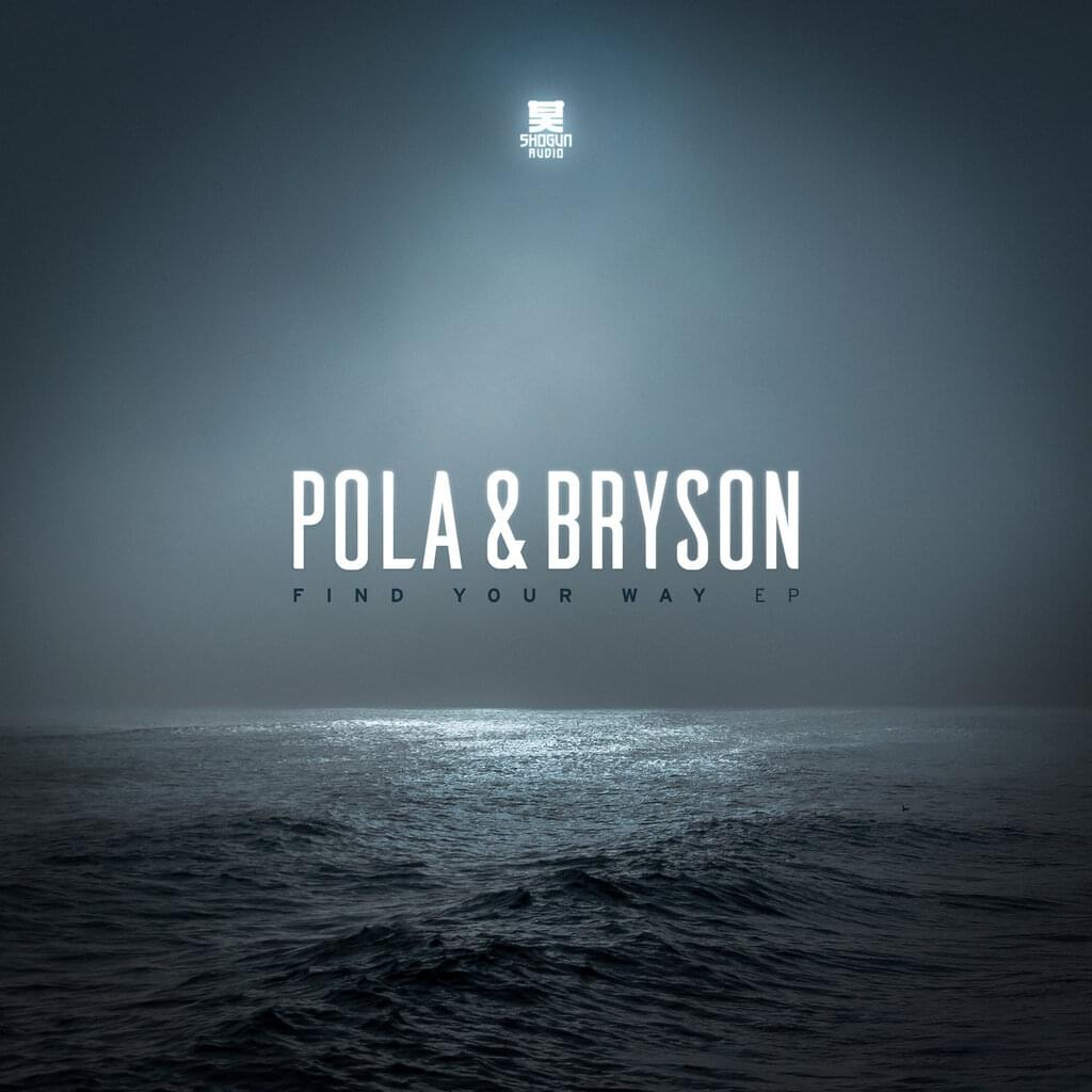 Pola & Bryson, Charlotte Haining - Find Your Way