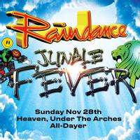 Raindance & Jungle Fever