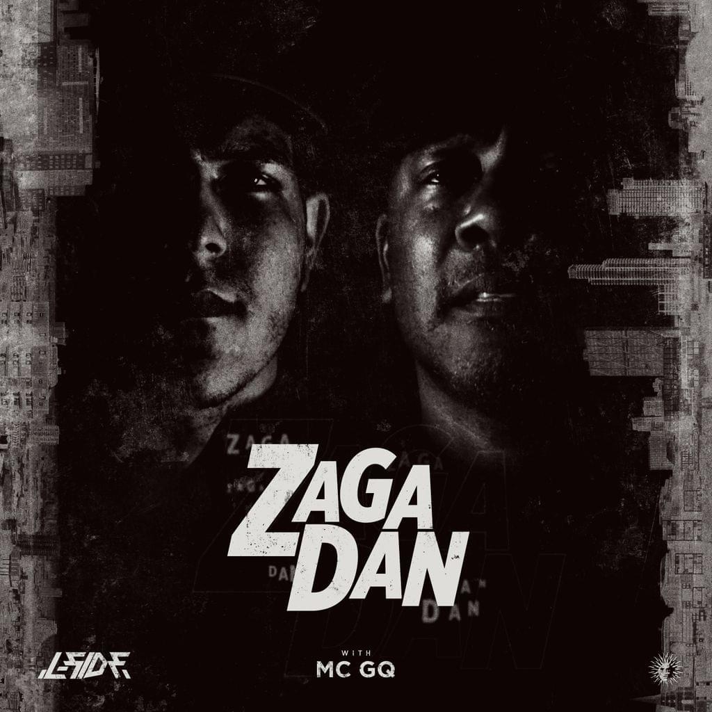 Zaga Dan w/ MC GQ