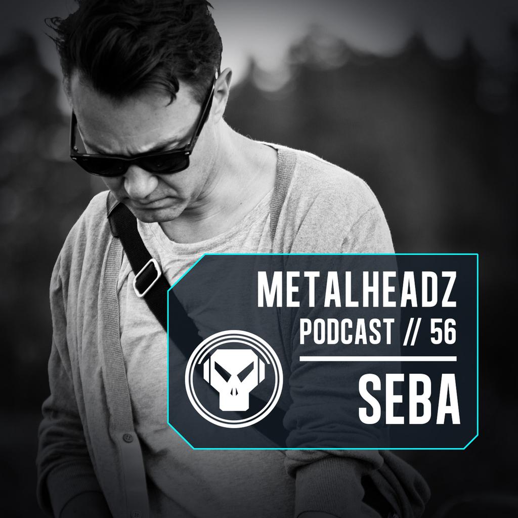 Metalheadz Podcast 56 - Seba