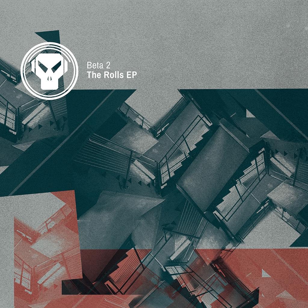Beta 2 - The Rolls EP