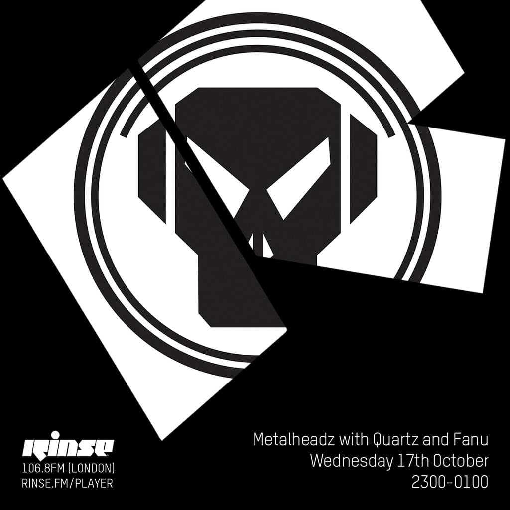 Rinse FM - October 2018 - Quartz & Fanu