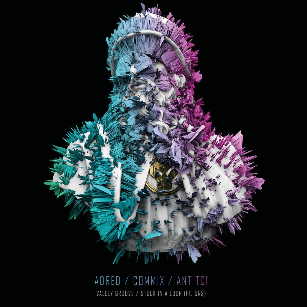 Adred / Commix / Ant TC1 - Valley Groove / Stuck in a Loop (feat. DRS)