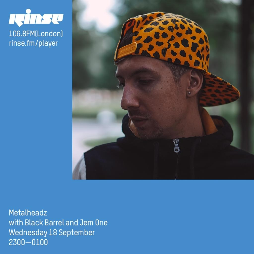 Rinse FM - September 2019 - Black Barrel & Jem One