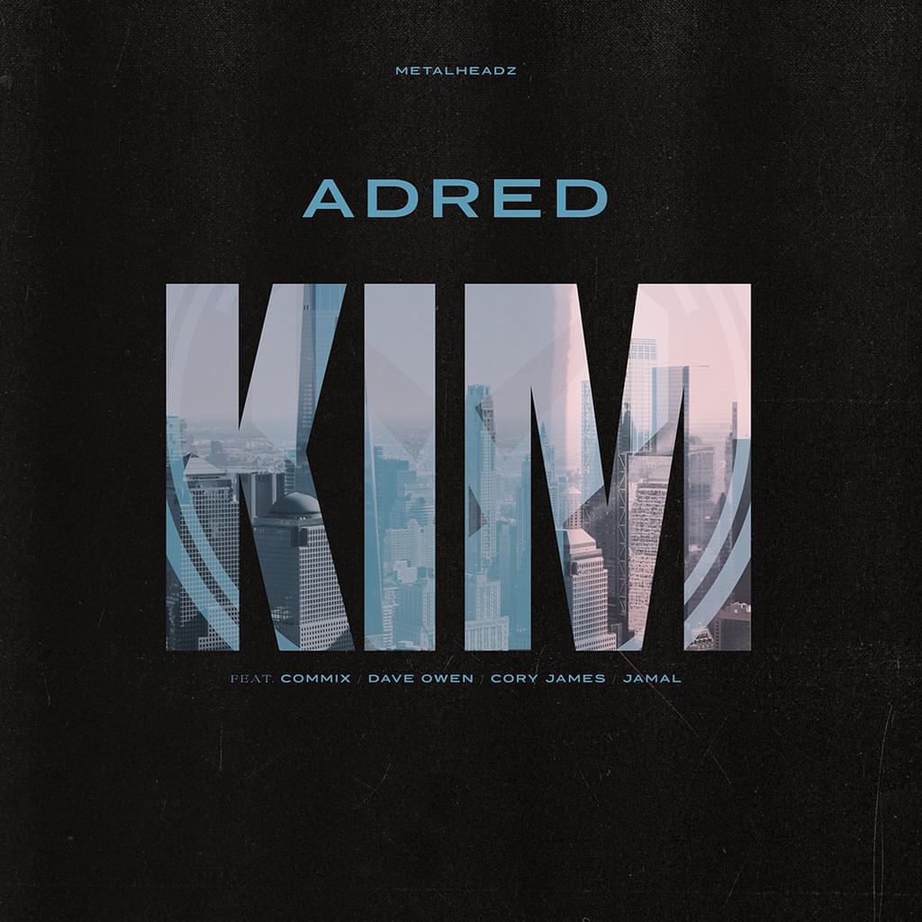 Adred - KIM