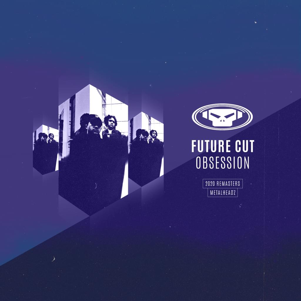 Future Cut - Obsession (2020 Remasters)