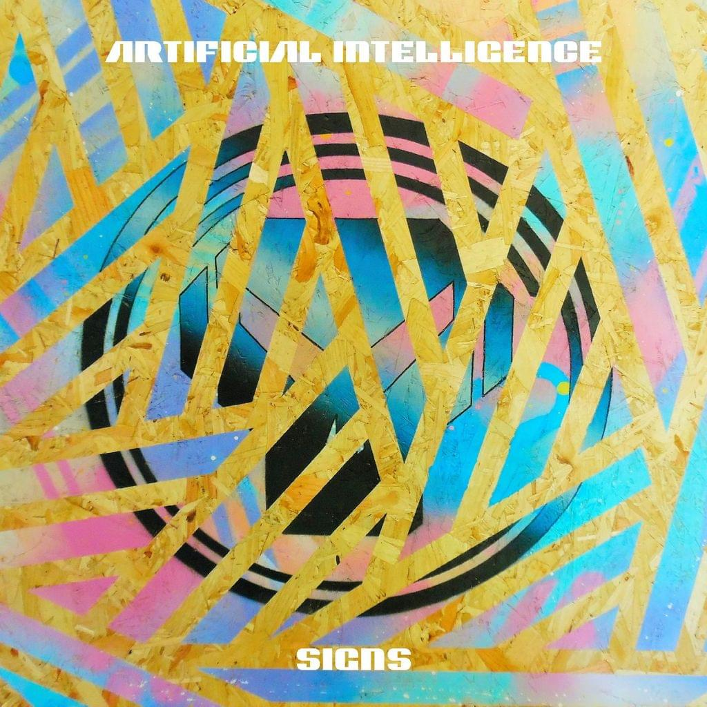 Artificial Intelligence - Signs EP