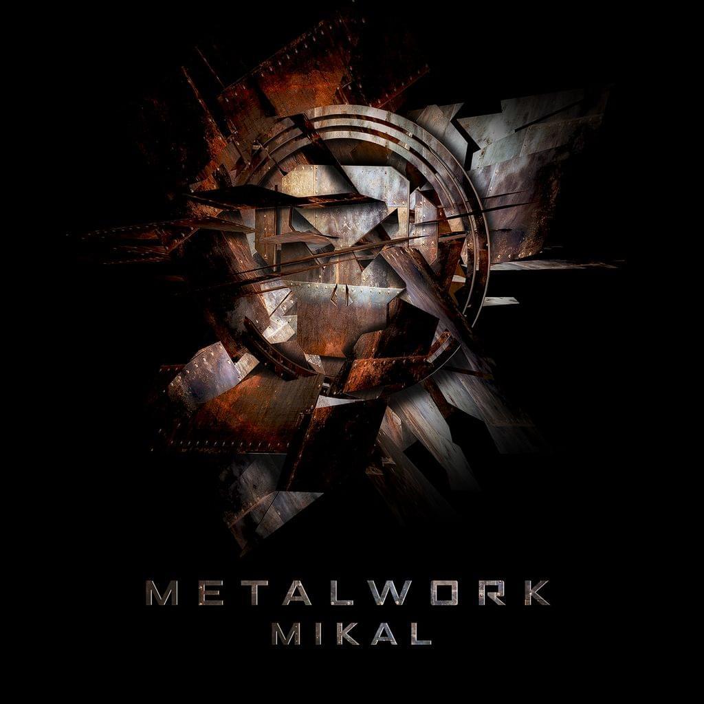 Mikal - Metalwork