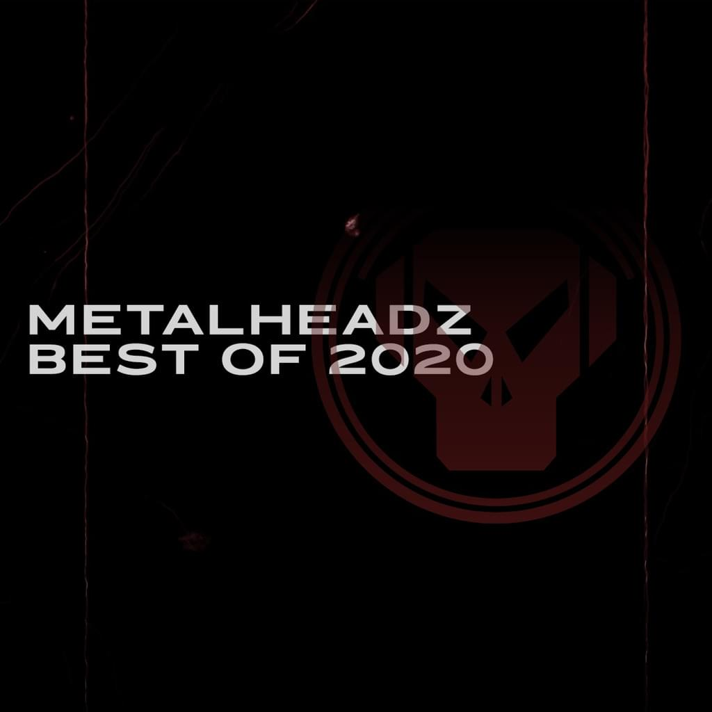 Metalheadz Best of 2020