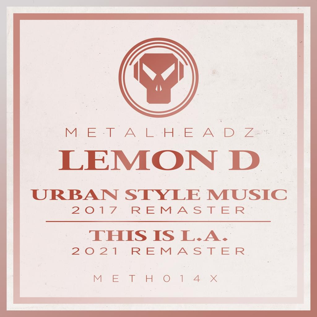 Lemon D - Urban Style Music / This Is L.A. (Remasters)