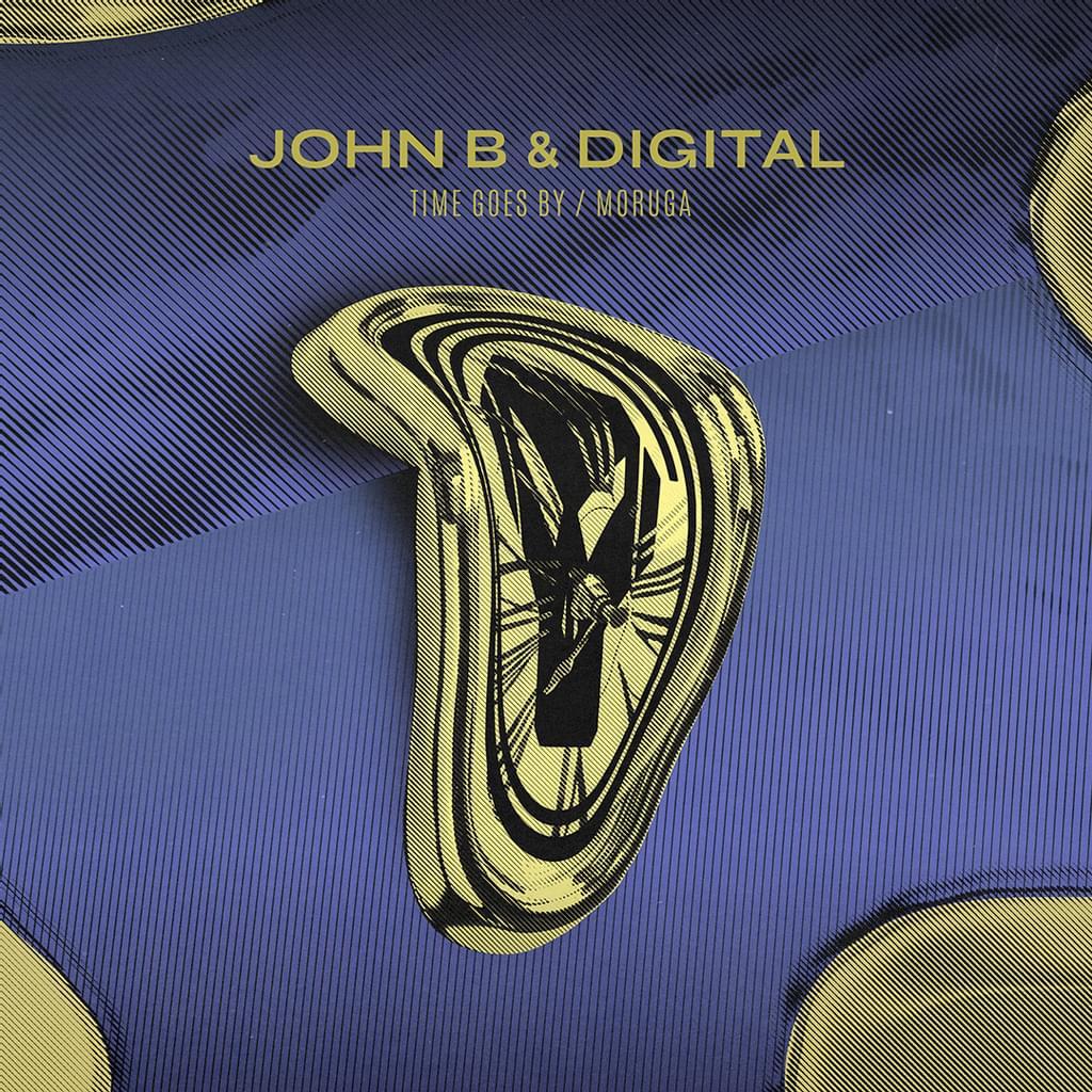 John B & Digital - Time Goes By / Moruga