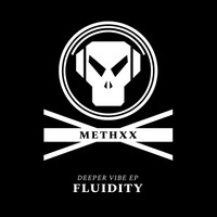 Fluidity - Deeper Vibe EP