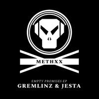 Gremlinz & Jesta - Empty Promises EP