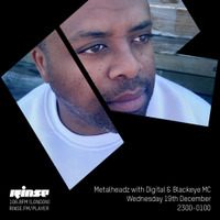Rinse FM - December 2018 - Digital & Blackeye MC