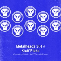 Metalheadz 2018 Staff Picks