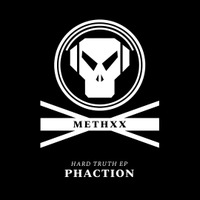 Phaction - Hard Truth EP