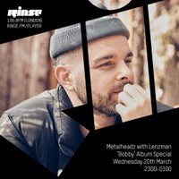Rinse FM - March 2019 - Lenzman