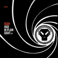 SCAR - Hide In Plain Sight EP