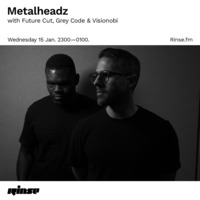 Rinse FM - January 2020 - Future Cut, Grey Code & Visionobi