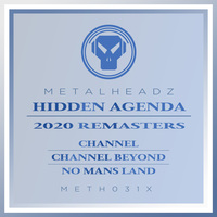 Hidden Agenda - Channel (Remasters)