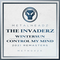 The Invaderz - Wintersun / Control My Mind (2021 Remasters)