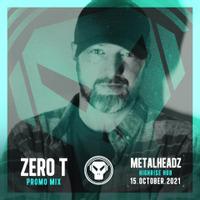 Zero T - Metalheadz Promo Mix - Bristol, 15 October 2021