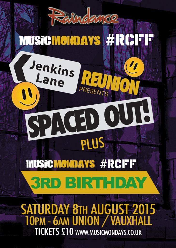 RAINDANCE JENKINS LANE REUNION  PRESENT SPACED OUT * GET YOUR TICKET TODAY