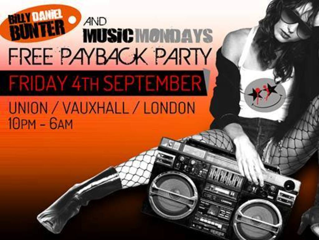 Billy Daniel Bunter & Music Mondays FREE PARTY