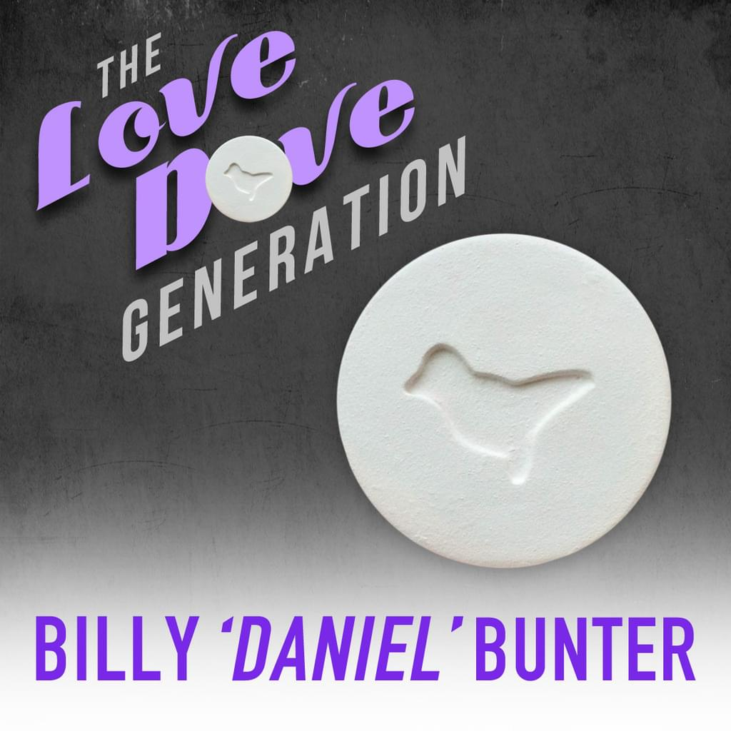 ORDER The Love Dove Generation book by Billy Daniel Bunter NOW