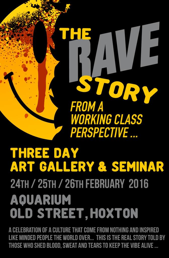 The Rave Story - 3 Day Art Gallery, Seminar & Pop Up Record Store