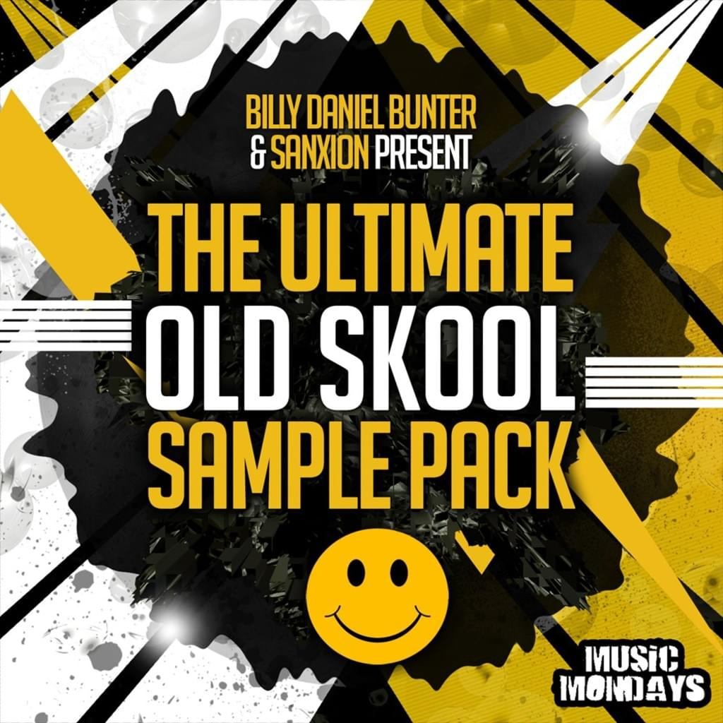 Billy Daniel Bunter & Sanxion Present : The Ultimate Old Skool Sample Pack
