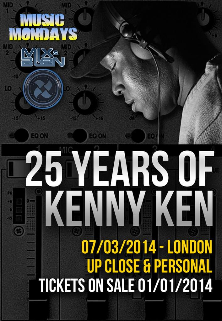 Music Mondays and Mix & Blen Present: 25 Years of Kenny Ken