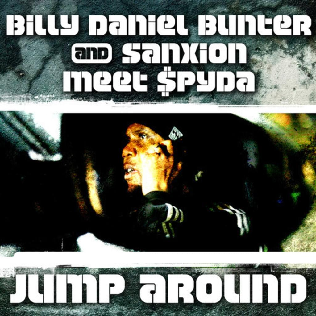 FREE TRACK - DJ Billy Daniel Bunter & Sanxion Meets $pyda - Jump Around
