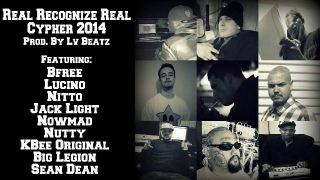Real Recognize Real Cypher 2014 Featuring Jack Light