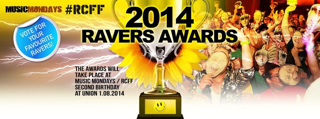 The Official Run Come Follow Friday & Music Mondays 'Ravers Awards 2014'