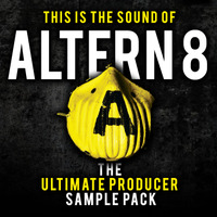 THIS IS THE SOUND OF ALTERN 8 - THE ULTIMATE PRODUCER SAMPLE PACK