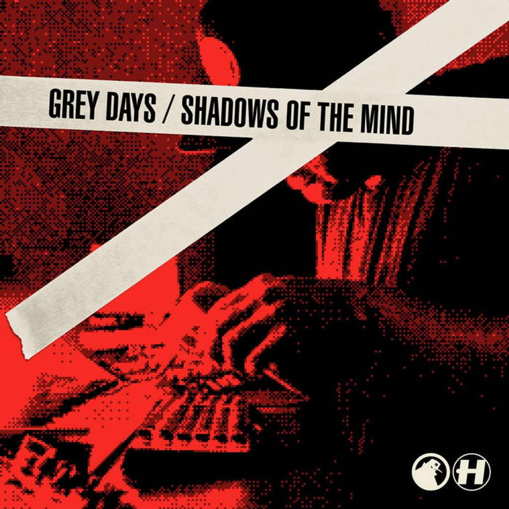 Grey Days / Shadows Of The Mind